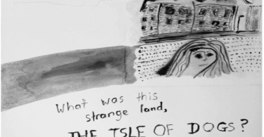 """Black and white drawing of a building with a woman asking the question """"What was this strange land, The Isle of Dog?"""""""